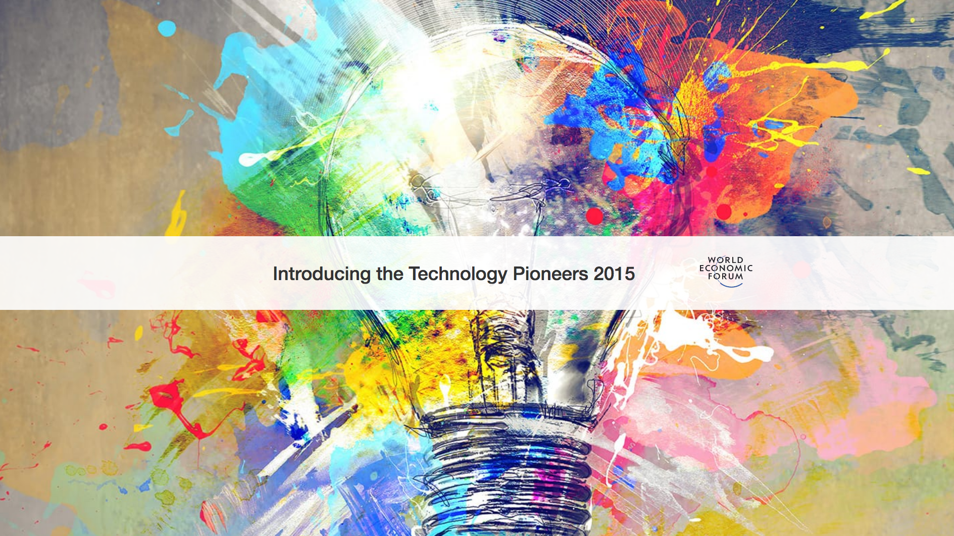 Introducing the The World Economic Forum's Technology Pioneers